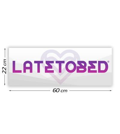 Cartel Promocional Latetobed 60 cm x 22 cm